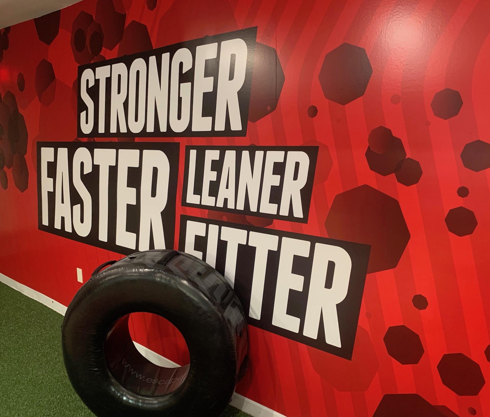 Stronger faster leaner fitter sign